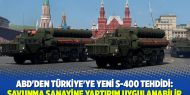 ABD'den Türkiye'ye yeni S-400 tehdidi: Savunma sanayine yaptırım uygulanabilir
